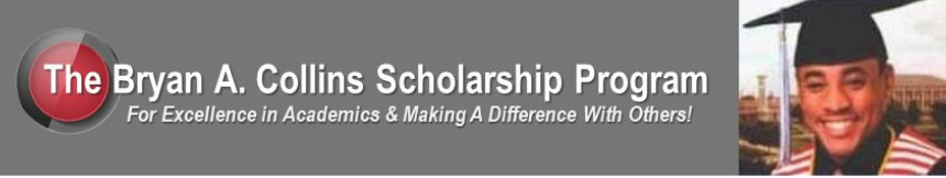 The Bryan A. Collins Scholarship Program